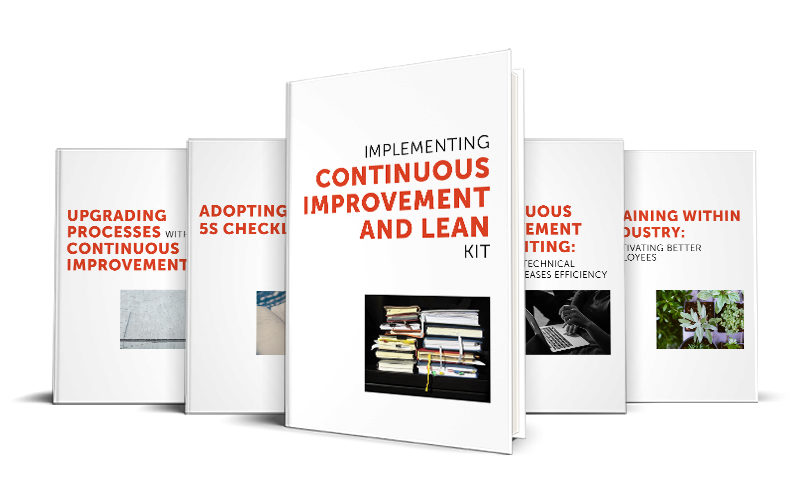 START ELIMINATING WASTE WITH OUR FREE LEAN & CONTINUOUS IMPROVEMENT KIT