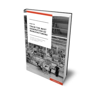 E-Book: How-To Train The Next Generation Of Manufacturers