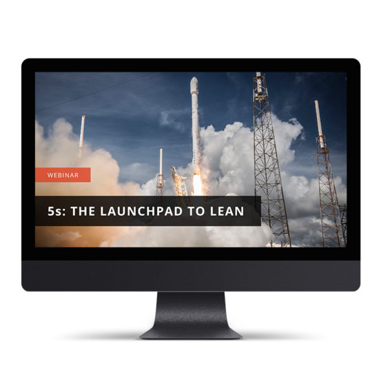 5s: The Launchpad to Lean Thinking