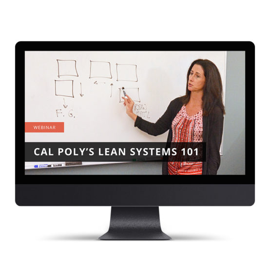 Cal Poly's Lean Systems 101
