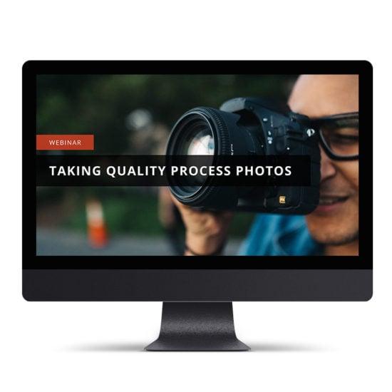 Taking Quality Process Photos