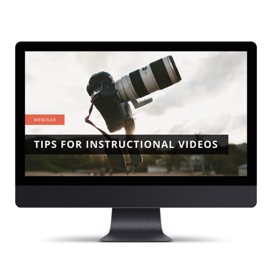 Tips for Instructional Videos
