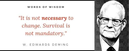 WordsOf-Wisdom_W_Edwards_Deming-1