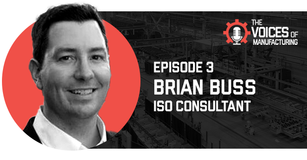 The Voices of Manufacturing - ISO 9001 Certification is Closer Than You Think